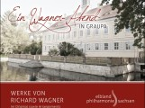 "Neue CD: ""Wagner-Abend in Graupa"""